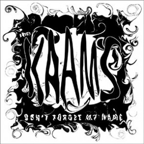 THE KAAMS - Don't Forget My Name 7""