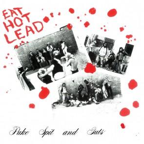 """PUKE SPIT & GUTS """"Eat Hot Lead"""" (Black Vinyl) LP"""