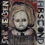 SKIP JENSEN 'Abscond' LP