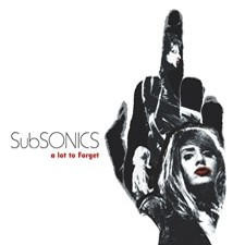 SUBSONICS 'A Lot to Forget' CD
