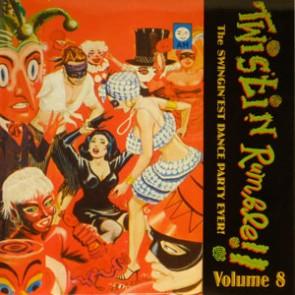 VARIOUS ARTISTS 'Twistin' Rumble Vol. 8' LP