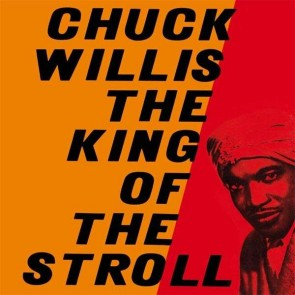 """CHUCK WILLIS """"King Of The Stroll"""" LP"""