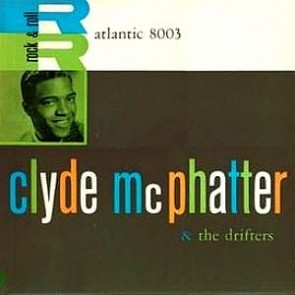 """Clyde McPhatter & The Drifters """"Self-Titled"""" Lp"""
