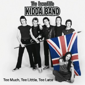 The Incredible Kidda Band - Too Much, Too Little, Too Late! 2 x LP