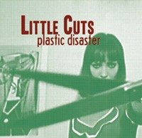 Little Cuts - Plastic Disaster