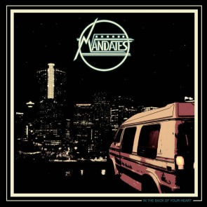 MANDATES - IN THE BACK OF YOUR HEART LP