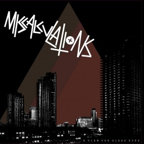 MISCALCULATIONS - A View For Glass Eyes LP