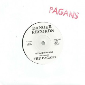 "PAGANS ""Six And Change"" 7"""