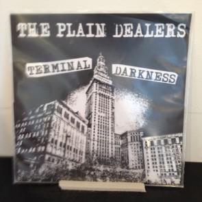 "PLAIN DEALERS 'Terminal Darkness' 7"""