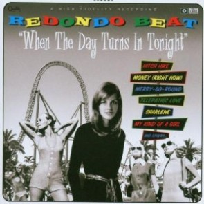 "REDONDO BEAT ""When The Day Turns In Tonight"" LP"
