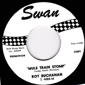 ROY BUCHANAN – MULE TRAIN STOMP b/w PRETTY PLEASE RE 7""