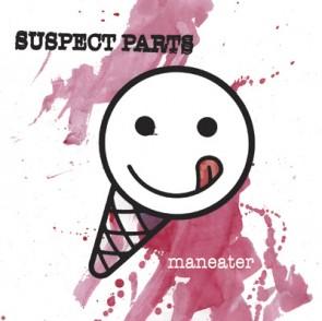 """SUSPECT PARTS - MAN EATER 7"""""""